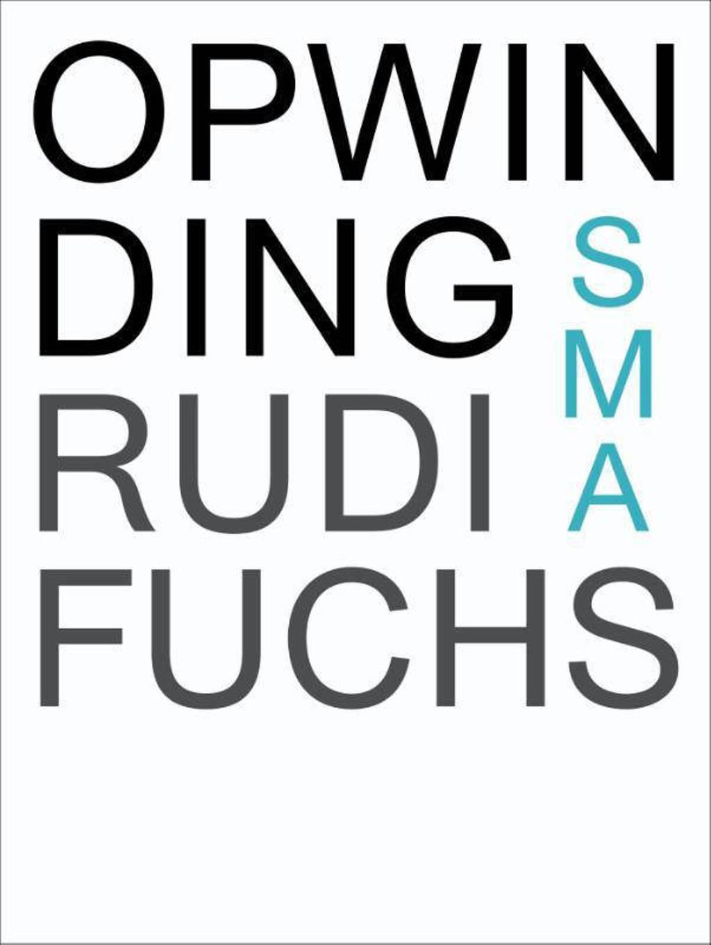 Opwinding - Rudi Fuchs