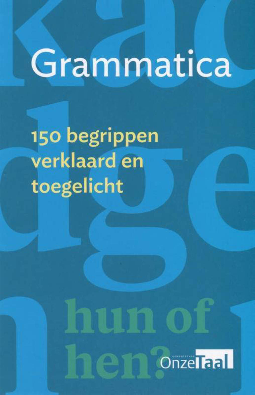 Grammatica - Genootschap Onze Taal