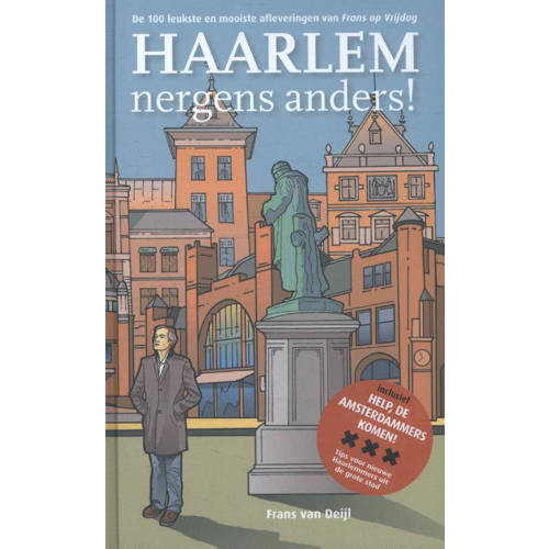 Haarlem nergens anders!