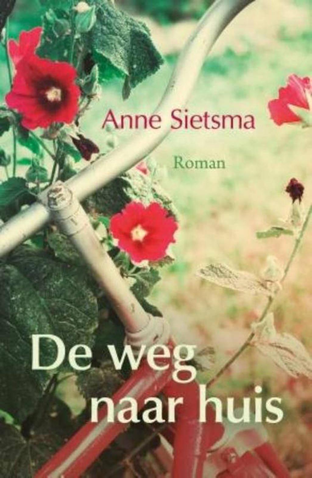 De weg naar huis - Anne Sietsma
