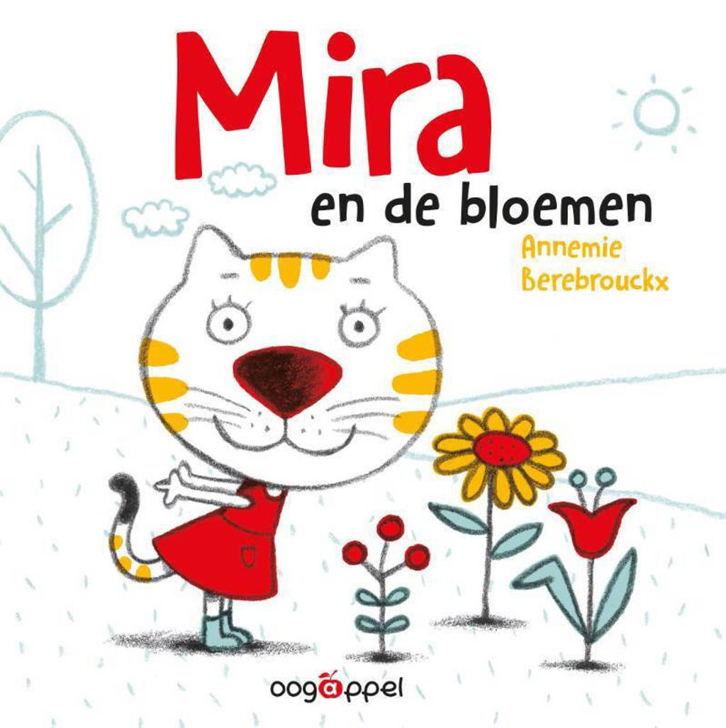 Mira: Mira en de bloemen - Annemie Berebrouckx