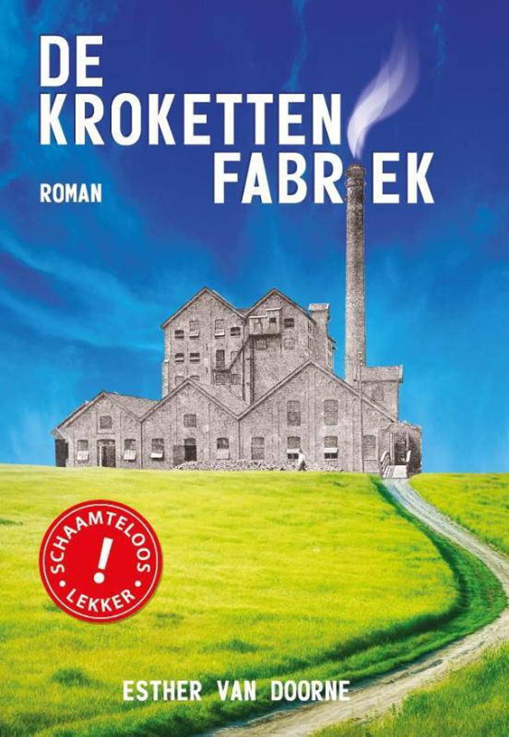 De krokettenfabriek - Esther van Doorne