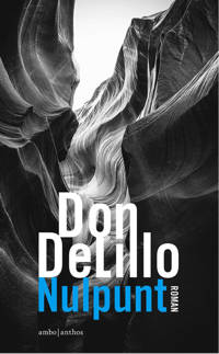 Nulpunt - Don DeLillo