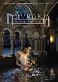 De Woudzee kronieken: Nauraka - Uschi Zietsch