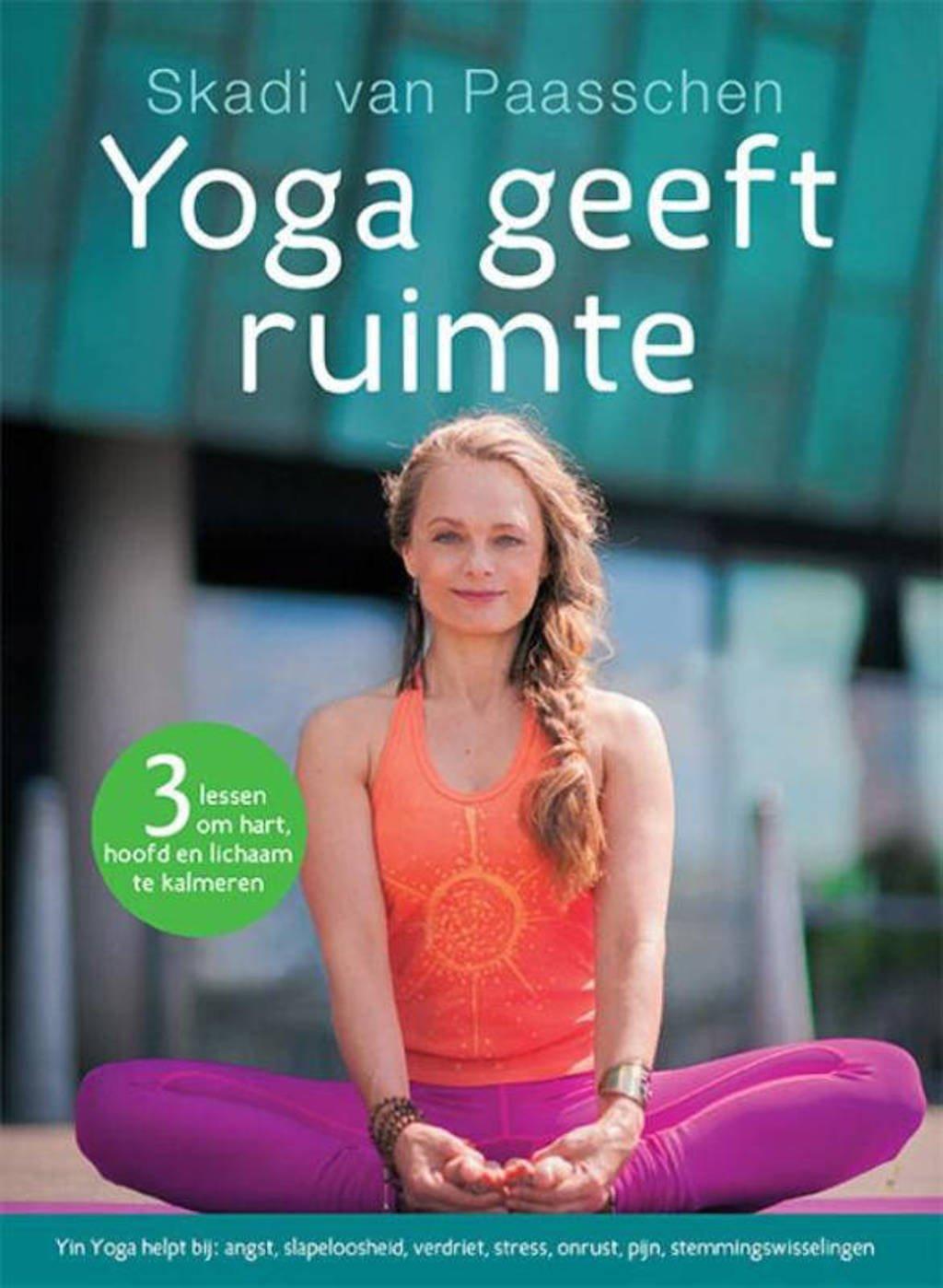 Yoga geeft ruimte - Skadi van Paasschen