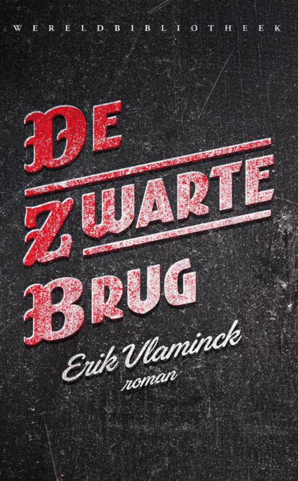 De zwarte brug - Erik Vlaminck