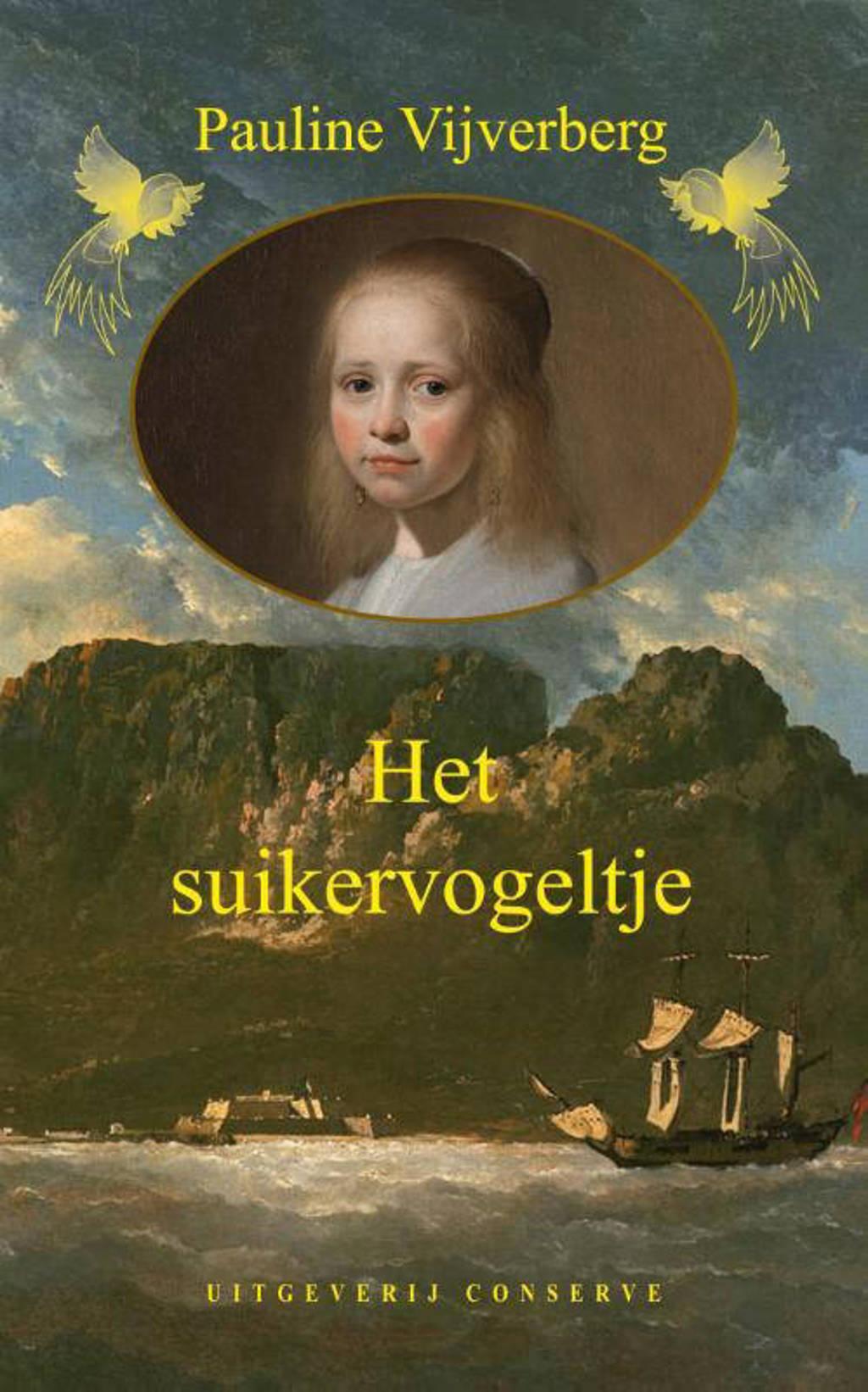 Het suikervogeltje - Pauline Vijverberg
