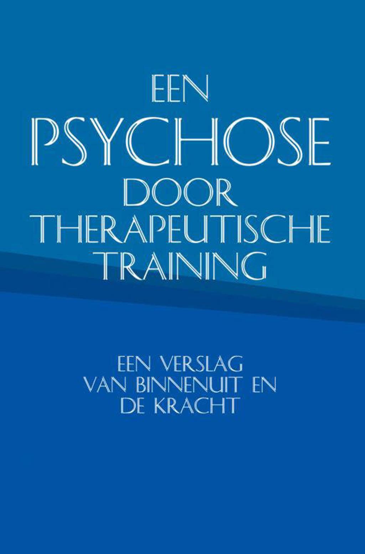 Een psychose door therapeutische training - Carlos Monteiro