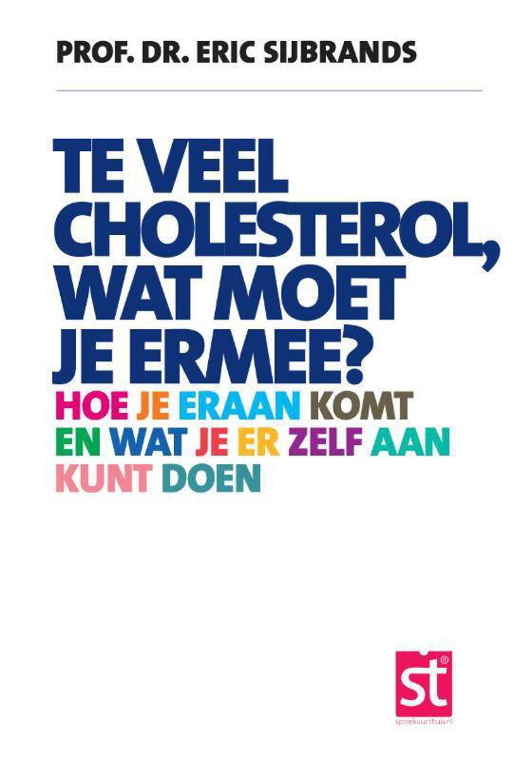 Spreekuur Thuis: Te veel cholesterol, wat moet je er mee? - Eric Sijbrands