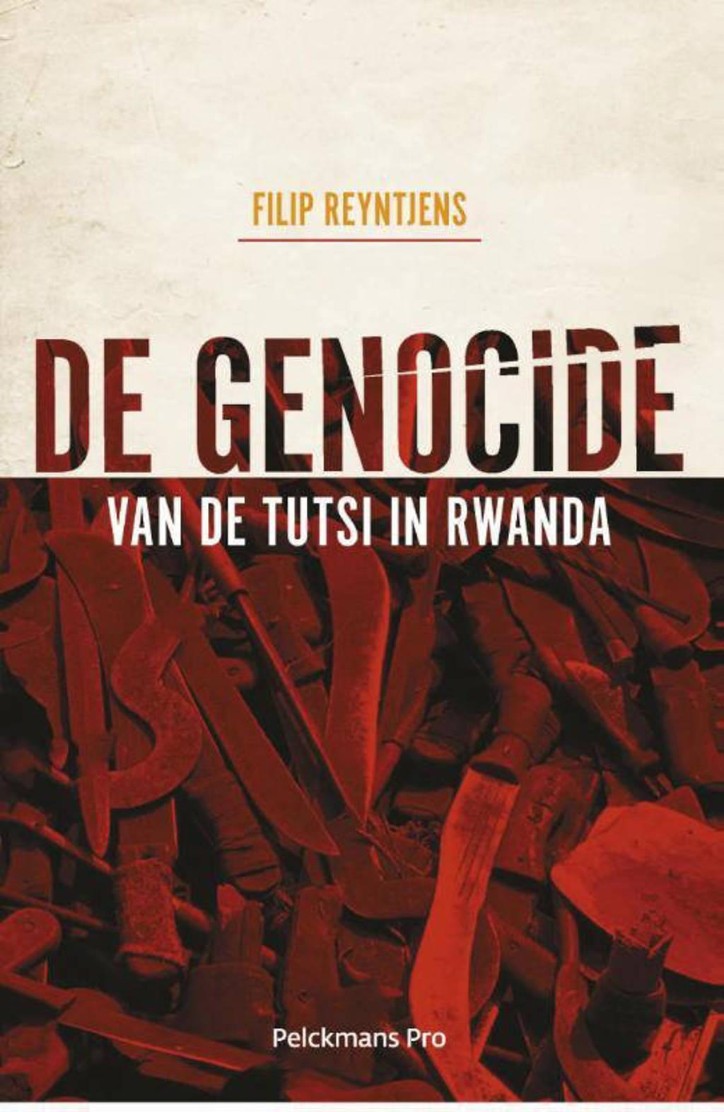 De genocide van de Tutsi in Rwanda - Filip Reyntjens