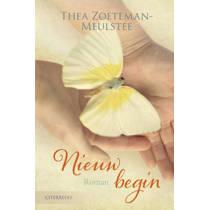 Een nieuw begin - Thea Zoeteman-Meulstee