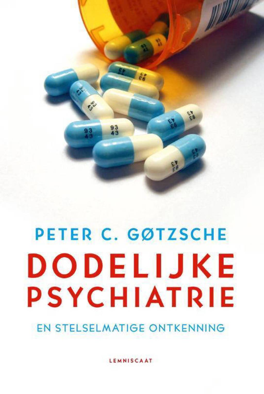 Dodelijke psychiatrie en stelselmatige ontkenning - Peter C. Gotzsche