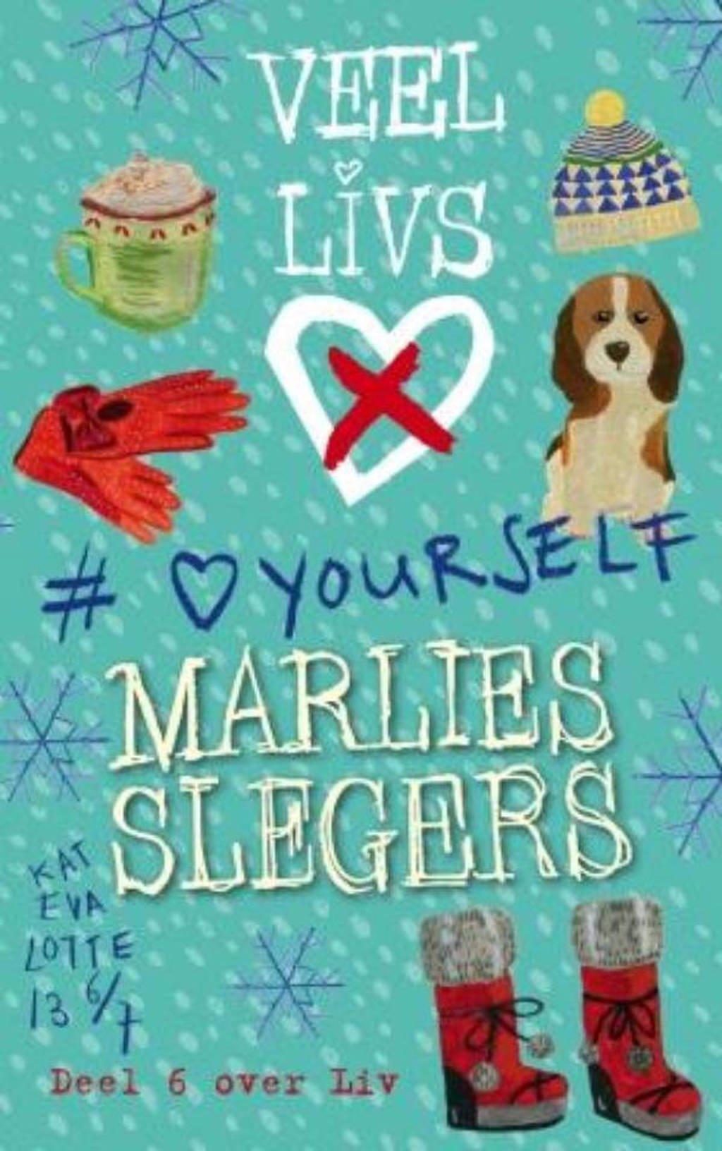 Veel LivsX: LoveYourself - Marlies Slegers