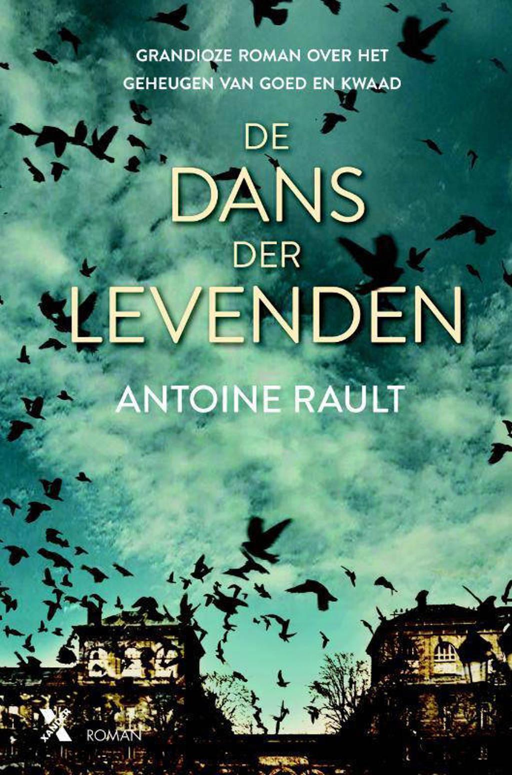 De dans der levenden - Antoine Rault