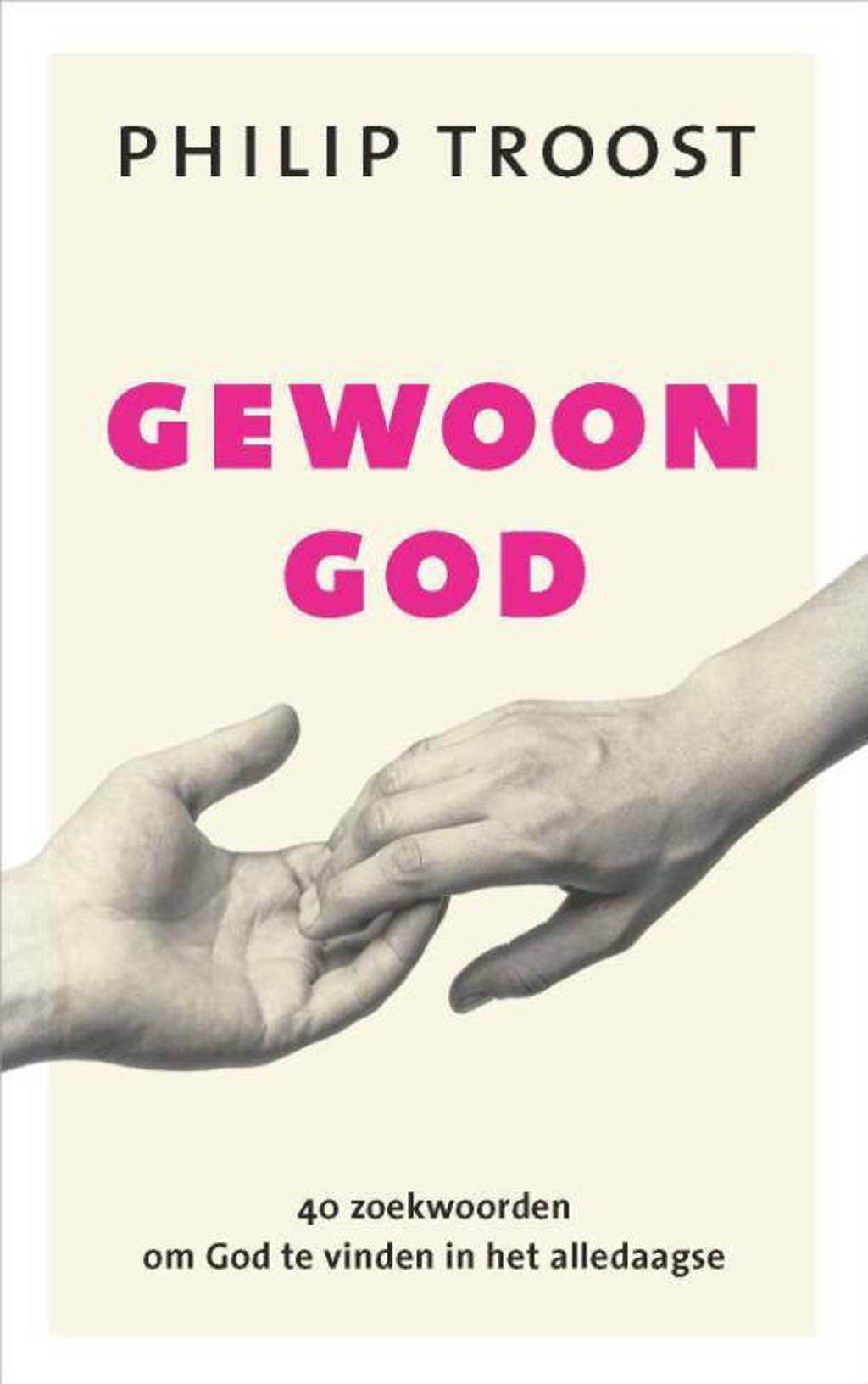 Gewoon God - Philip Troost
