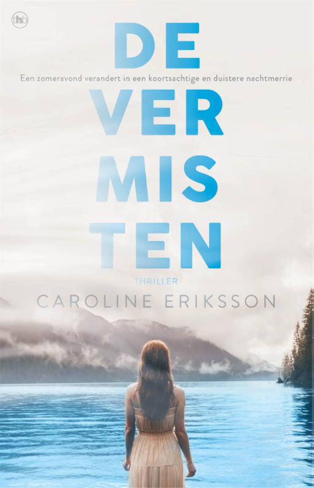 De vermisten - Caroline Eriksson