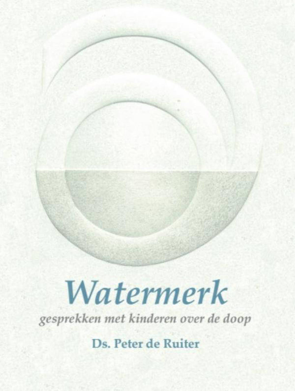 Watermerk - Peter de Ruiter