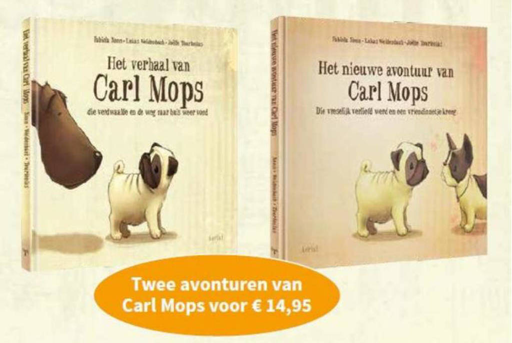 Het verhaal van Carl Mops;Het nieuwe avontuur van Carl Mops - Fabiola Nonn, Lukas Weidenbach en Joelle Tourlonias