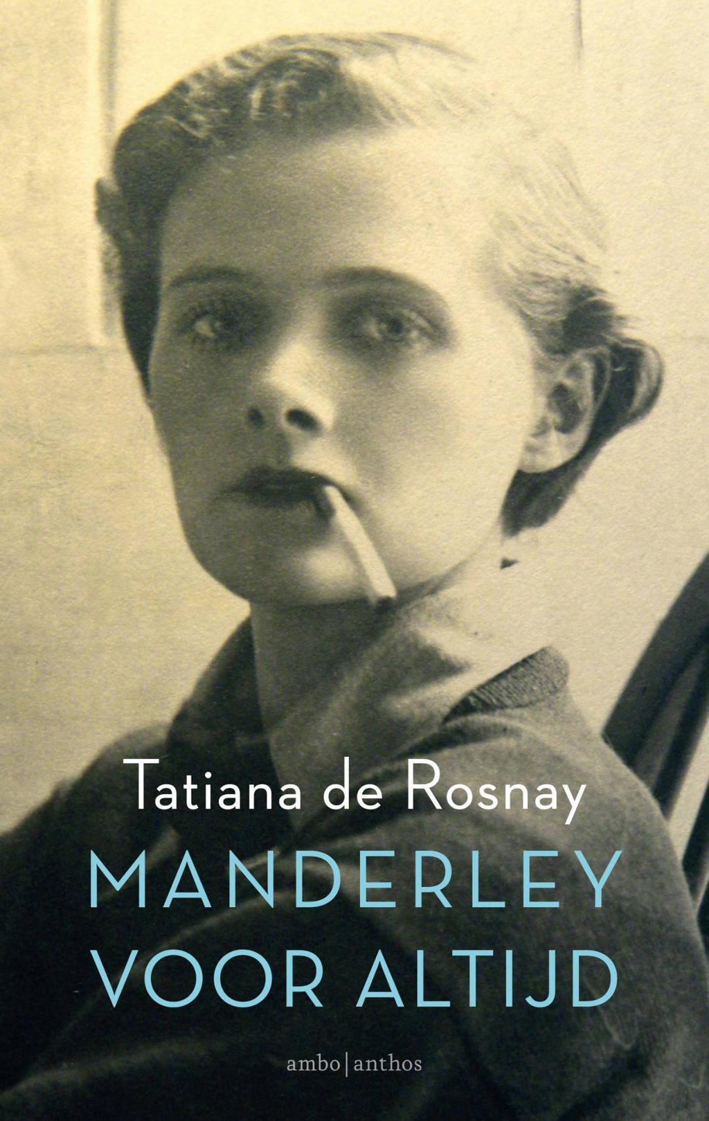 Manderley voor altijd - Tatiana de Rosnay