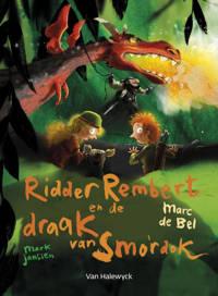 Ridder Rembert en de draak van Smordok - Marc de Bel