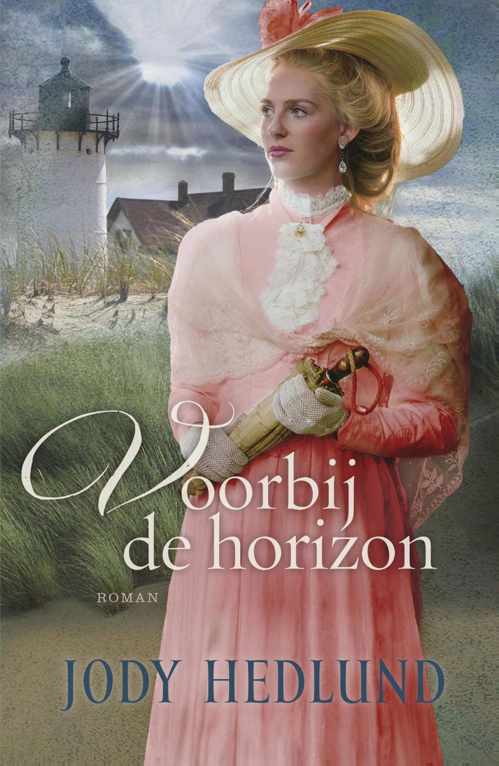 Voorbij de horizon - Jody Hedlund