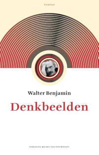 Denkbeelden - Walter Benjamin