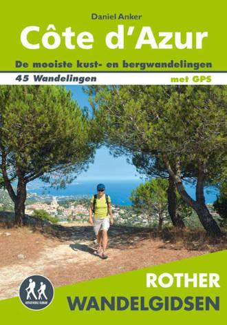 Rother wandelgids Côte d'Azur - Daniel Anker