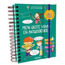 Mijn grote vraag en antwoordboek: Wetenschappen en uitvindingen - Sabine Boccador