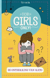 For Girls Only!: De ontdekking van Kato - Hetty van Aar