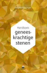 Handboek geneeskrachtige stenen - Michael Gienger