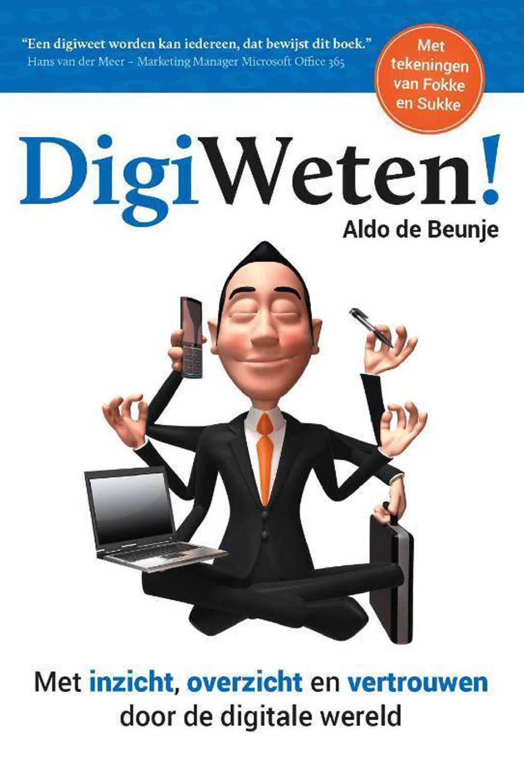 DigiWeten! - Aldo de Beunje