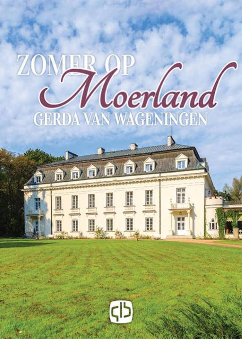 Moerland: Zomer op Moerland - Gerda van Wageningen