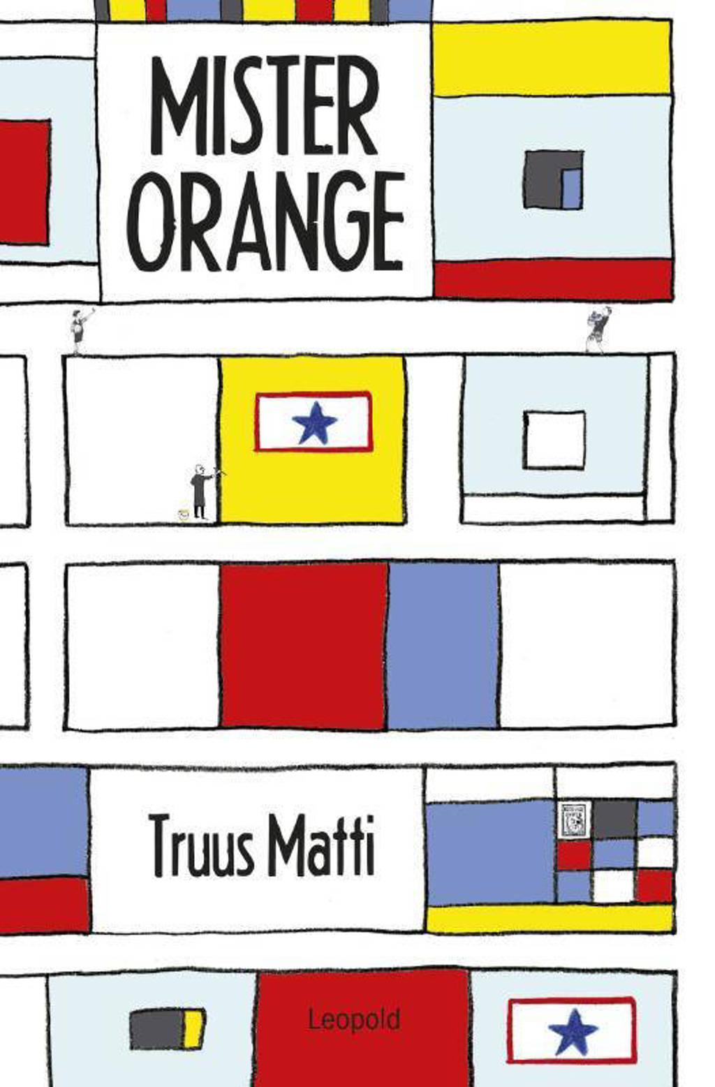 Mister Orange - Truus Matti