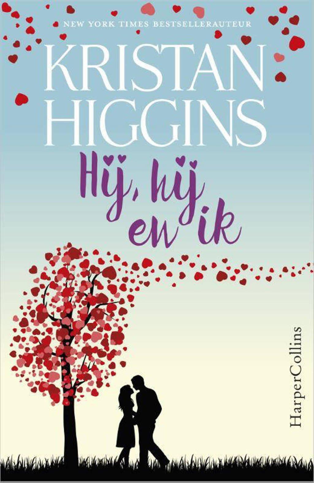 Hij, hij en ik - Kristan Higgins