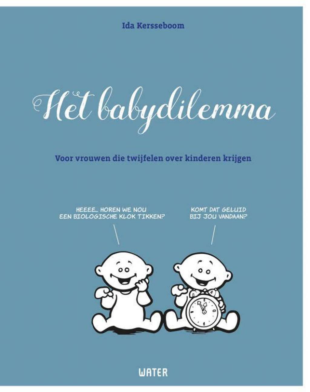 Het babydilemma - Ida Kerseboom