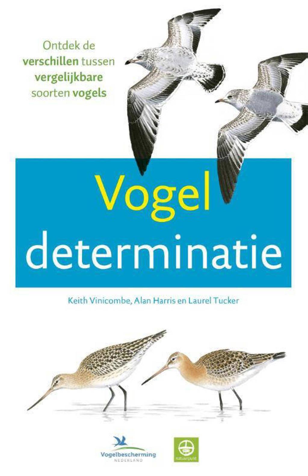 Vogeldeterminatie - Keith Vinicombe, Alan Harris en Laurel Tucker