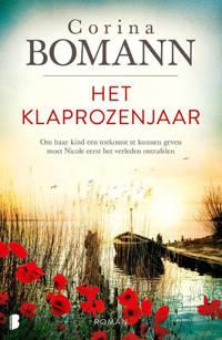 Het klaprozenjaar - Corina Bomann