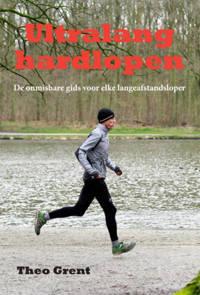 Ultralang hardlopen - Theo Grent