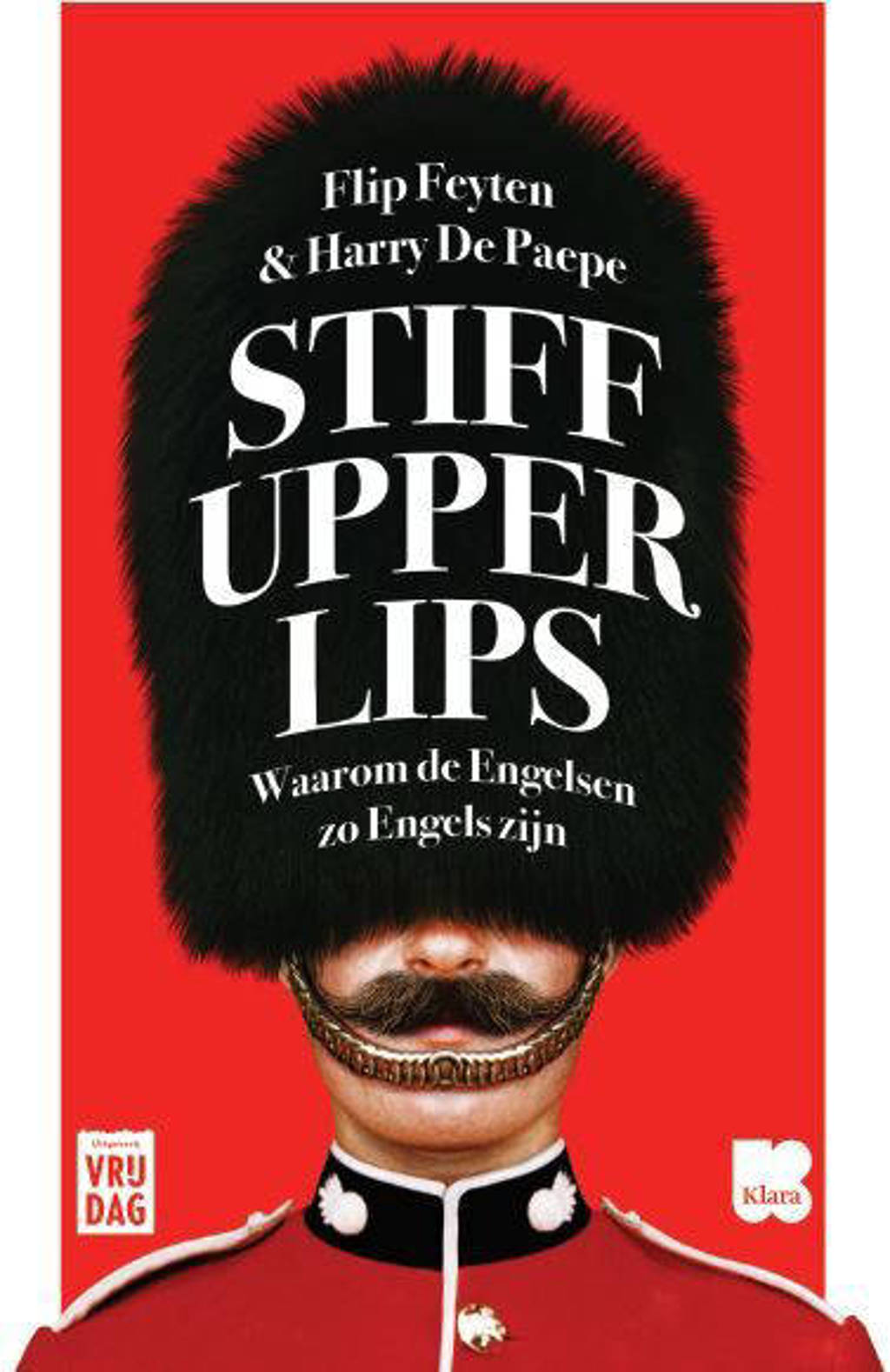 Stiff upper lips - Flip Feyten en Harry De Paepe