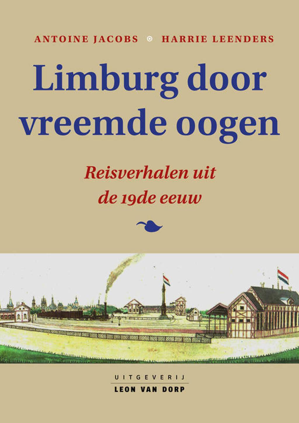 Limburg door vreemde oogen - Antoine Jacobs en Harrie Leenders