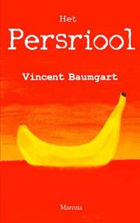Het persriool - Vincent Baumgart
