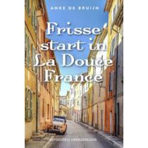 Frisse start in La Douce France - Anke de Bruijn