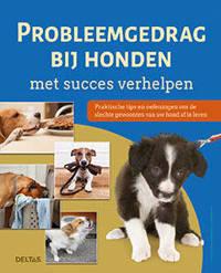Probleemgedrag bij honden met succes verhelpen - Petra Krivy en Angelika Lanzerath