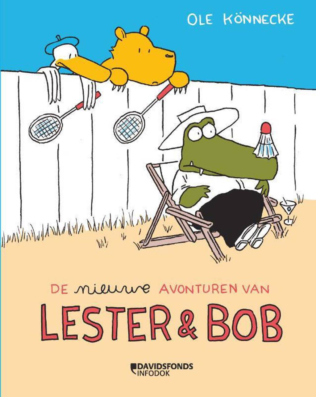 Lester en Bob: De nieuwe avonturen van Lester & Bob - Ole Könnecke