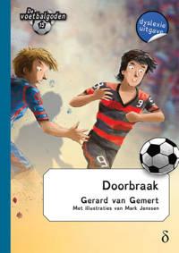De voetbalgoden: Doorbraak - Gerard van Gemert