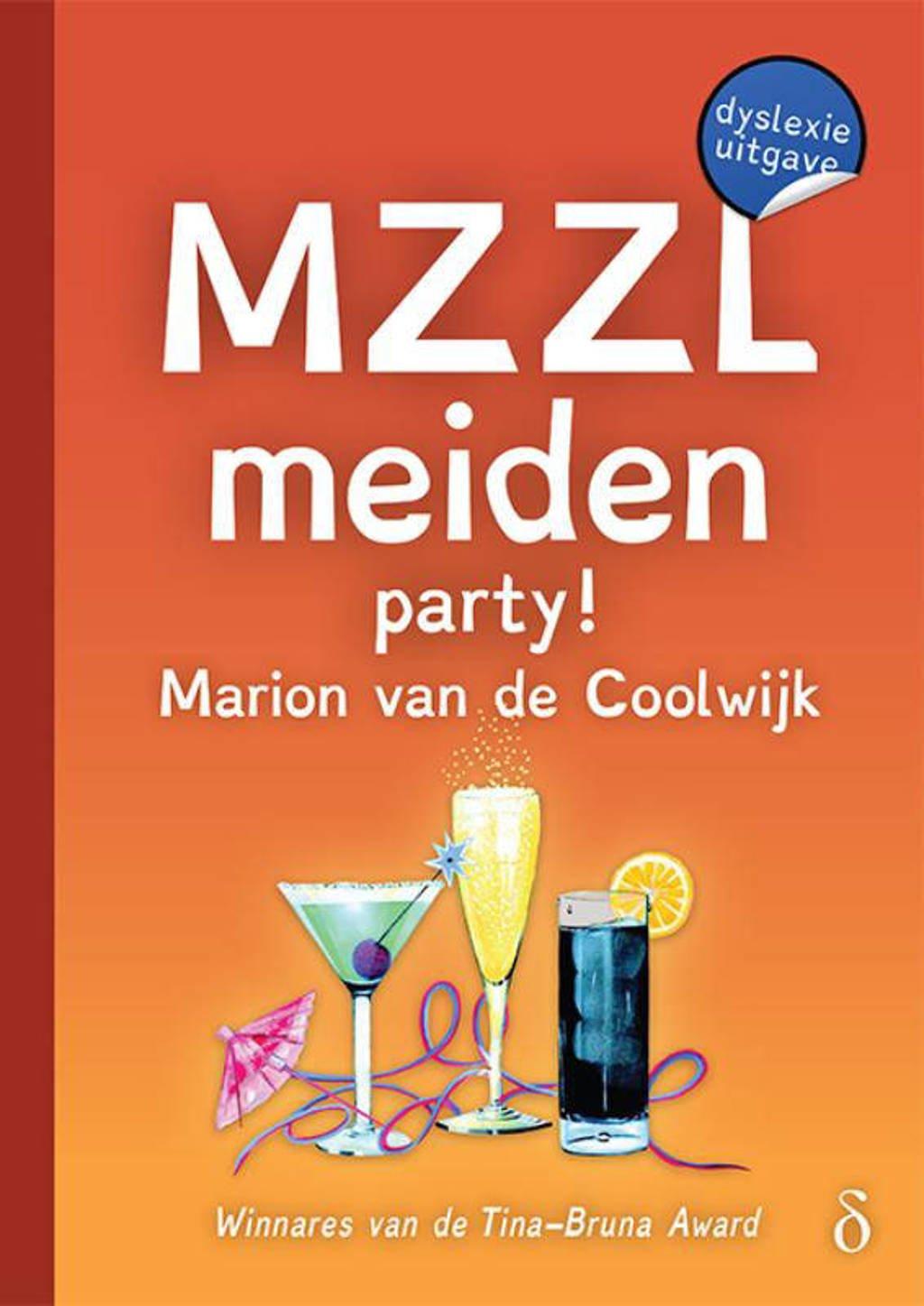 MZZLmeiden: MZZLmeiden party! - Marion van de Coolwijk