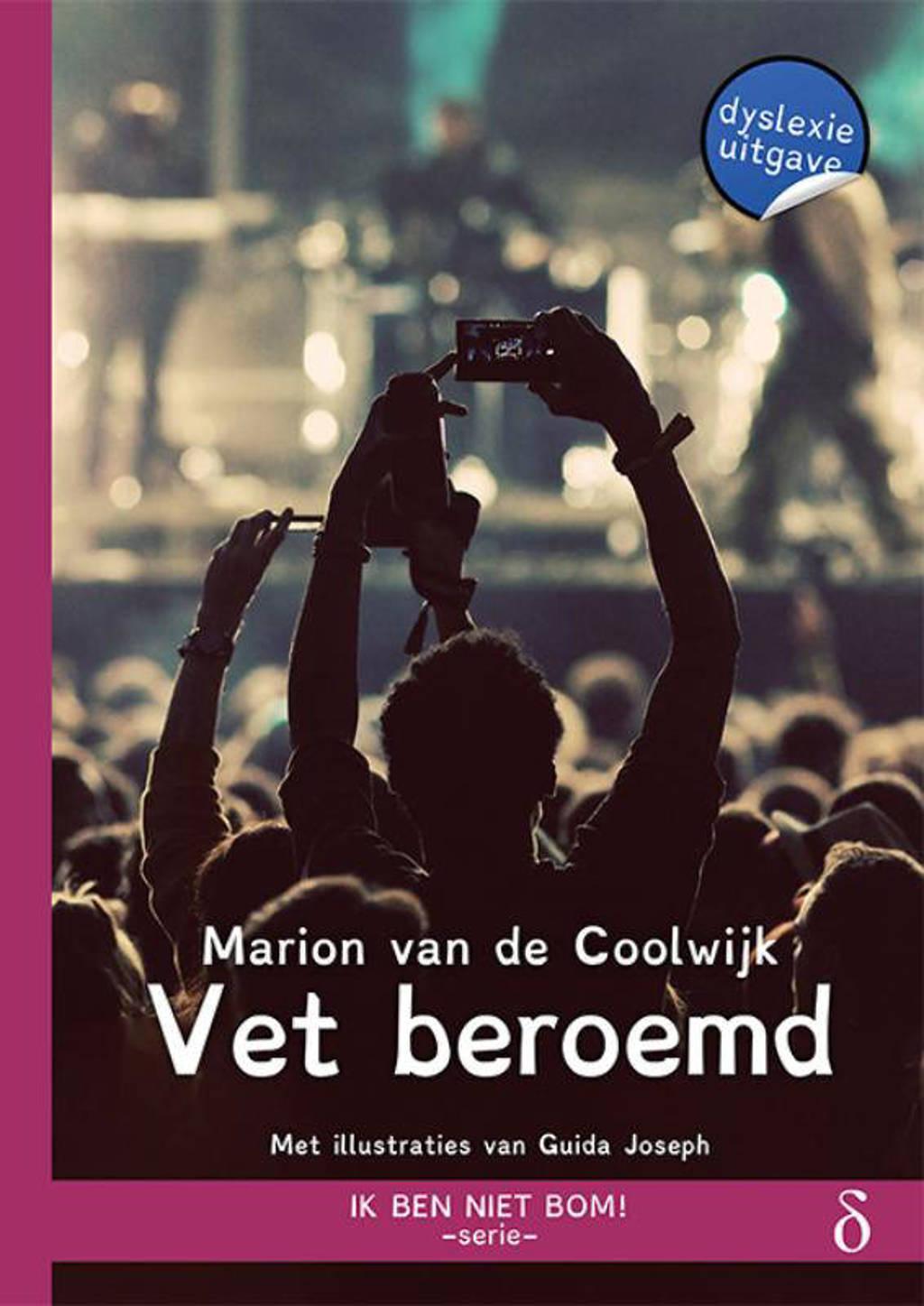Ik ben niet bom!: Vet beroemd - Marion van de Coolwijk