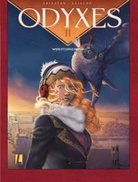 Odyxes: Woestijnschuim - Christophe Arleston en Steven Lejeune