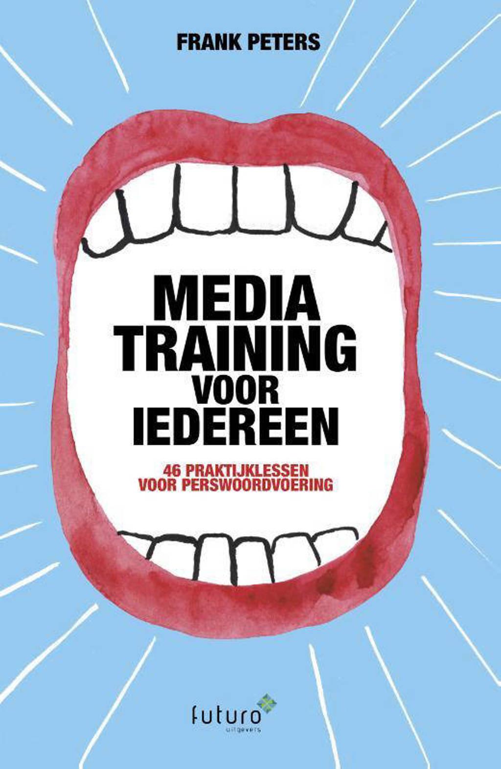 Mediatraining voor iedereen - Frank Peters