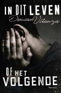 In dit leven of het volgende - Demian Vitanza